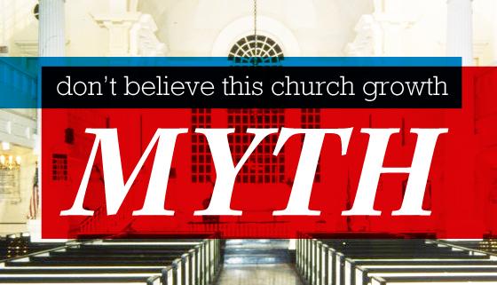 Church Growth Myths