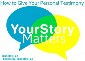 How to Give Your Personal Testimony
