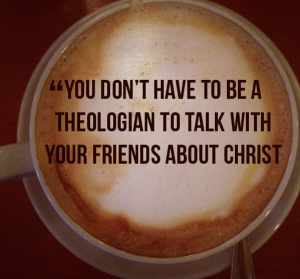 How To Talk to Your friends about Jesus