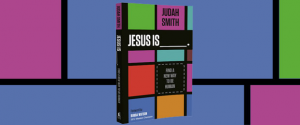 Jesus Is by Judah Smith Full Book Review