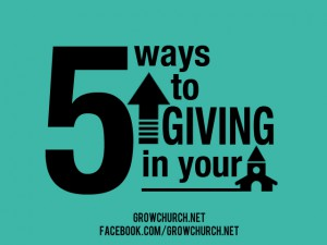 Ways To Increase Giving In Your Church