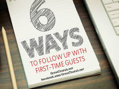 6 Ideas to Follow Up Church Visitors Effectively