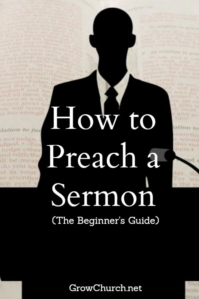 how to preach a sermon for beginners first time