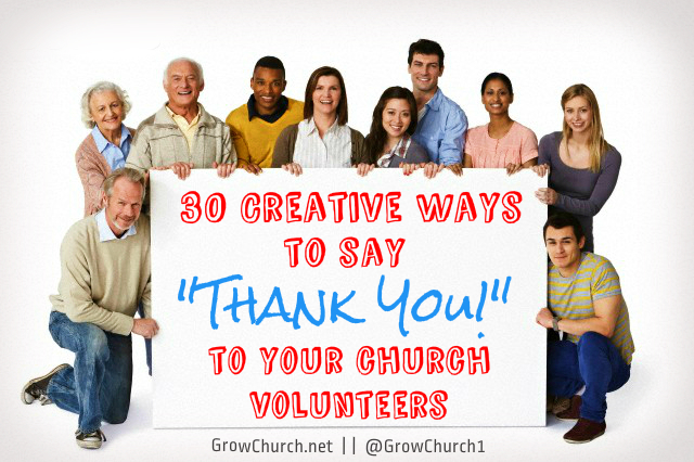Ways to say thank you to your church volunteers