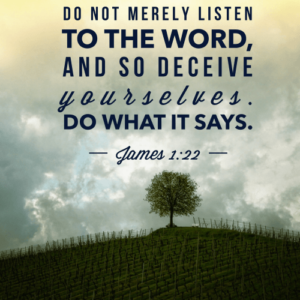 be doers of the word not hearers only