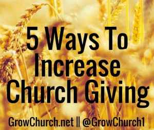 Ways To Increase Church Giving