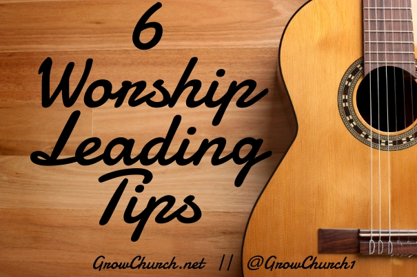 How To Lead Worship - 7 Top Tips