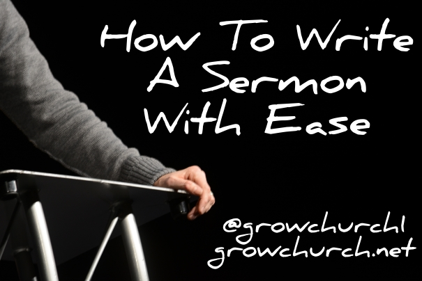 how to write a sermon with ease