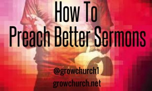 how to preach better sermons step by step