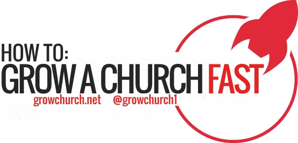How To Grow A Church FAST