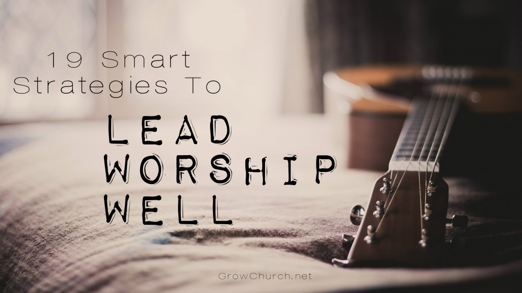 how-to-be-a-good-worship-leader