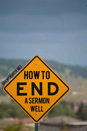 how to end a sermon well