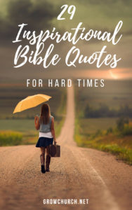 Inspirational Bible Quotes for Hard Times