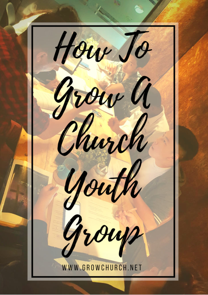how to grow a church youth group