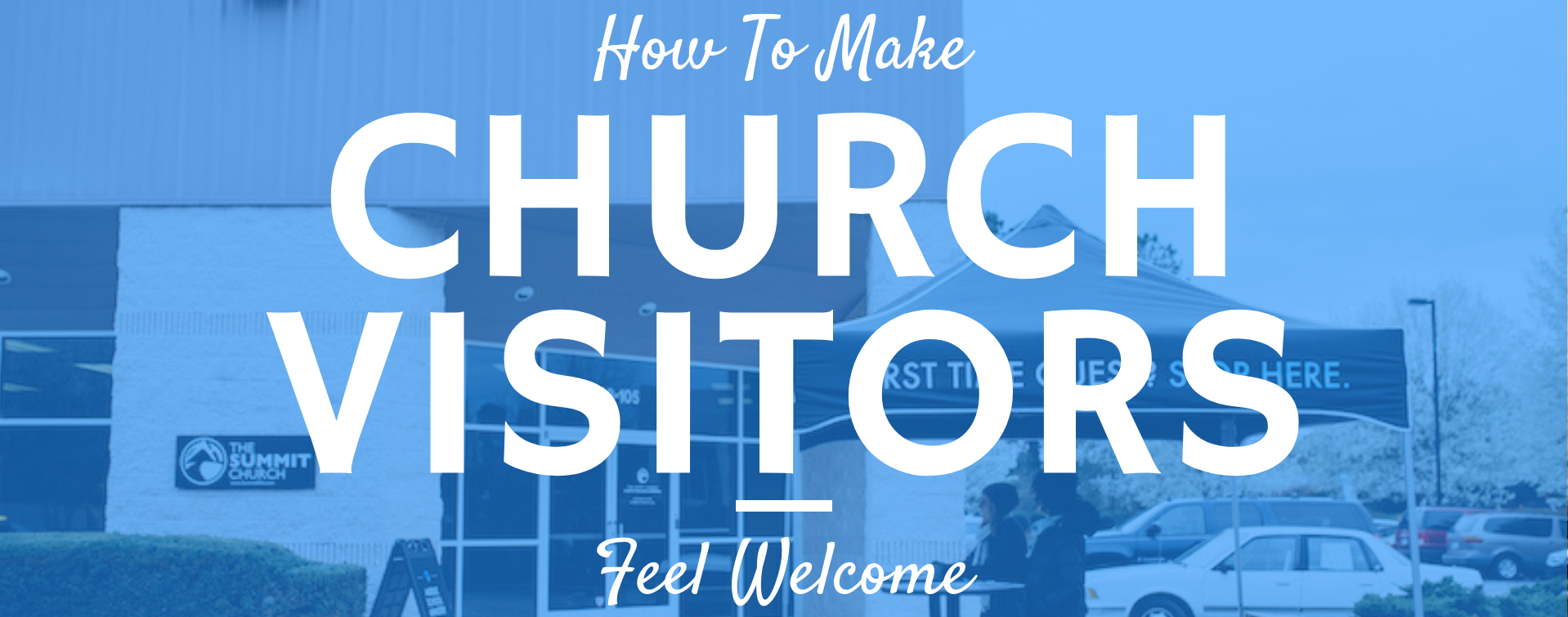 How to make church visitors feel welcome 10 step guide m4hsunfo