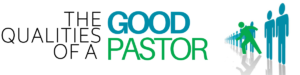 qualities of a good pastor